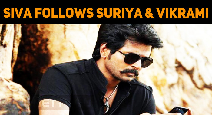 Sivakarthikeyan Follows Suriya And Vikram!