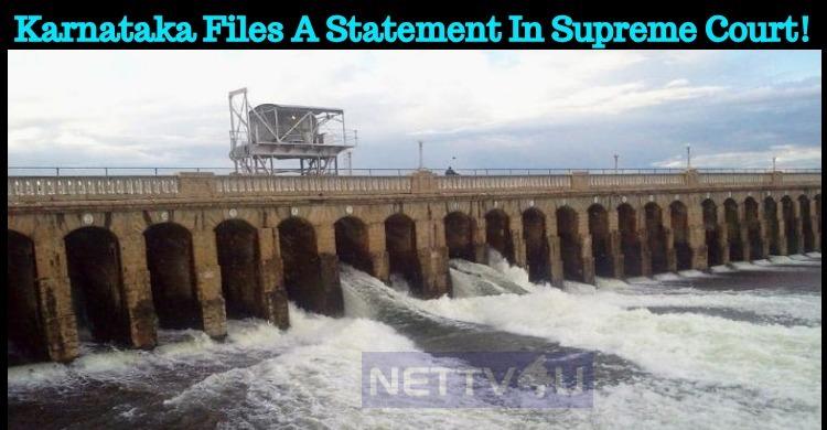 Karnataka Files A Statement In Supreme Court!