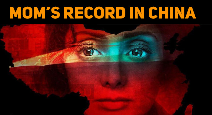 Mom Continues Its Record At Chinese Box Office!..