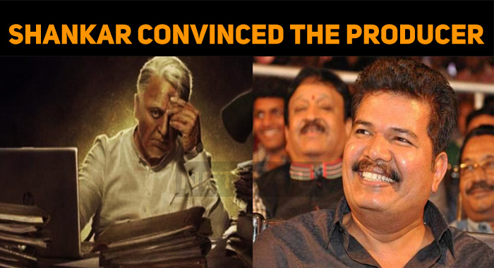 Shankar Convinced The Biggie Producer For Kamal!