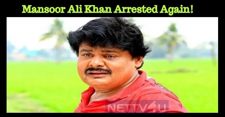 Mansoor Ali Khan Arrested Again!