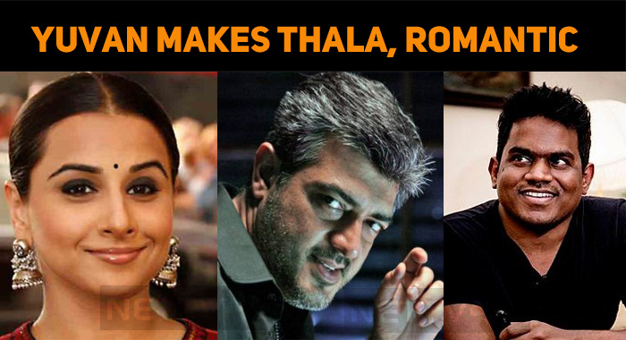 Yuvan's Romantic Song For Thala – Vidya!