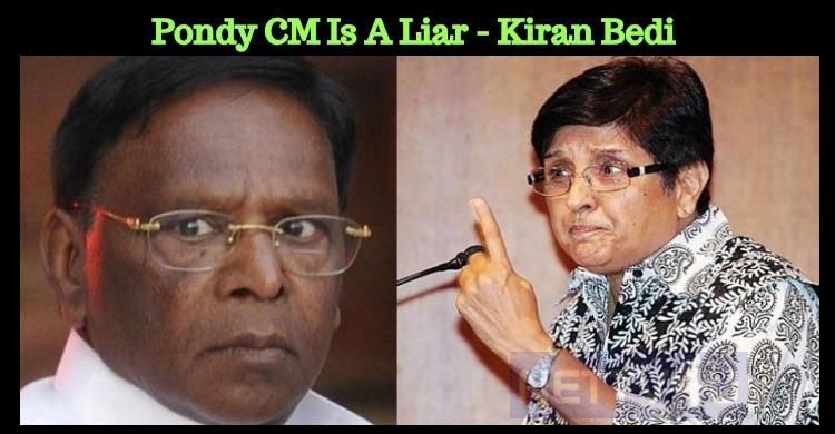 Pondy CM Is A Liar? - Kiran Bedi