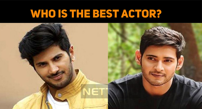 Dulquer And Mahesh Babu In The Best Actor Nomin..