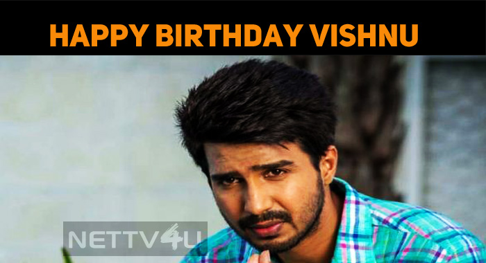 Happy Birthday, Vishnu Vishal!