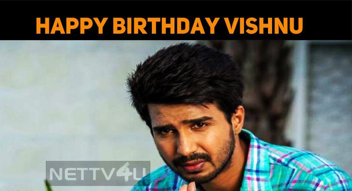 Happy Birthday, Vishnu Vishal!