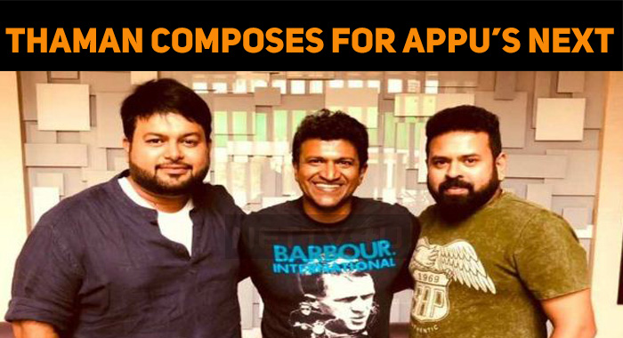 Puneeth Gets A Young Music Director For His Next!