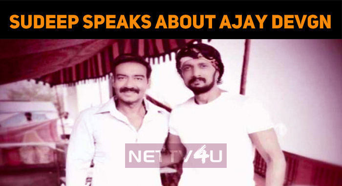 Sudeep Tweets About Ajay Devgan!