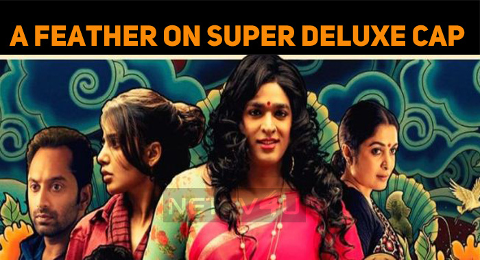 Super Deluxe Gets Nominated At Indian Film Fest..