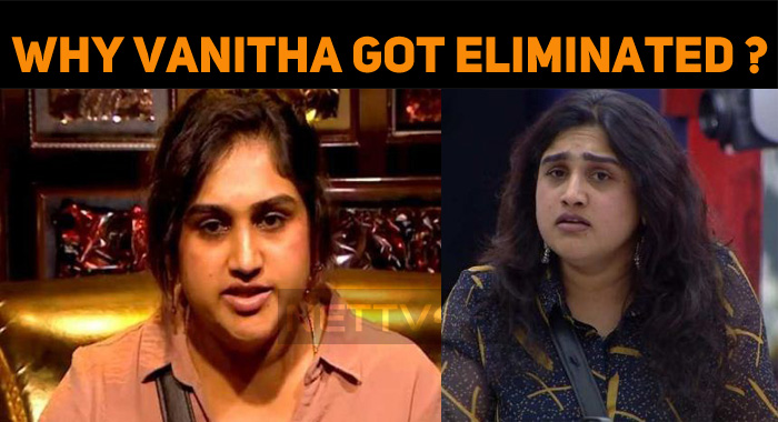 Why Vanitha Vijayakumar Got Eliminated From Big..