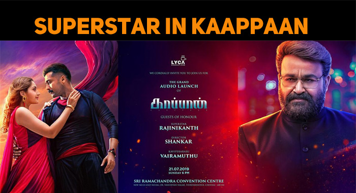Yet Another Exciting Announcement From Kaappaan..
