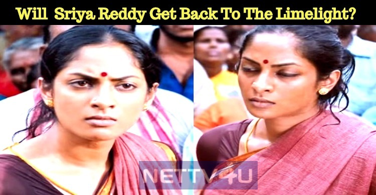 Will Andava Kaanom Bring Sriya Reddy Back To The Limelight?
