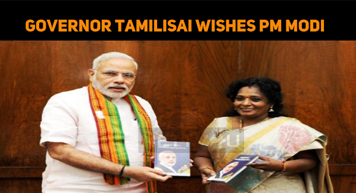 Tamilisai Soundararajan Wishes PM Modi On His B..