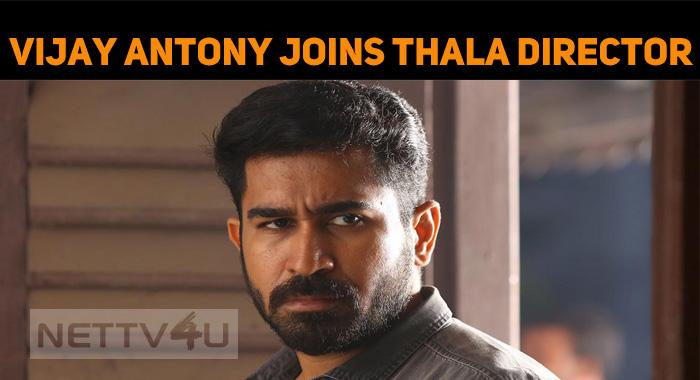 Vijay Antony Joins Thala Director!
