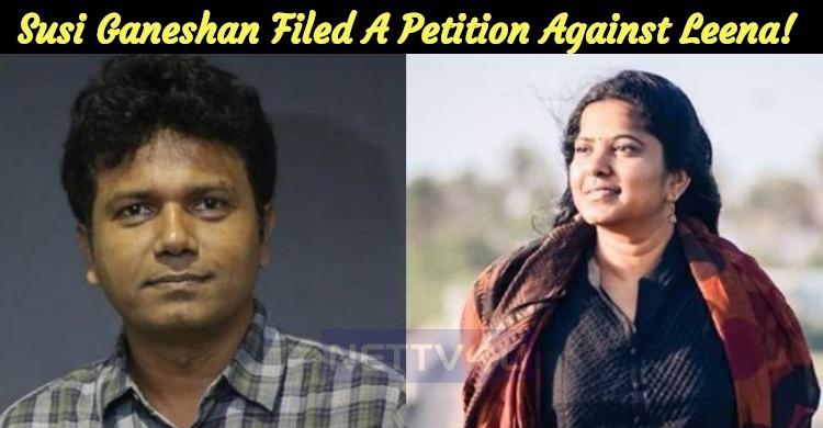 Susi Ganeshan Filed A Petition Against Leena! Tamil News