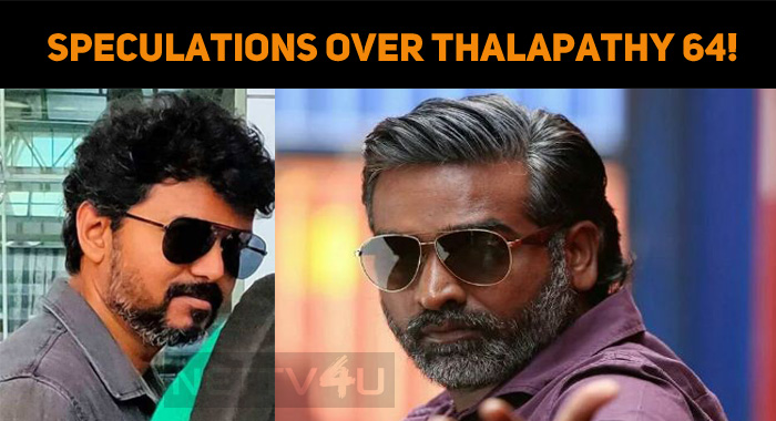 Speculations Over Thalapathy 64!