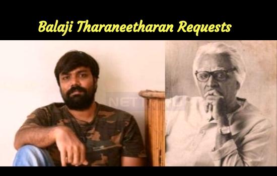 Balaji Tharaneetharan's Humble Request To The P..
