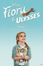 Flora And Ulysses Movie Review