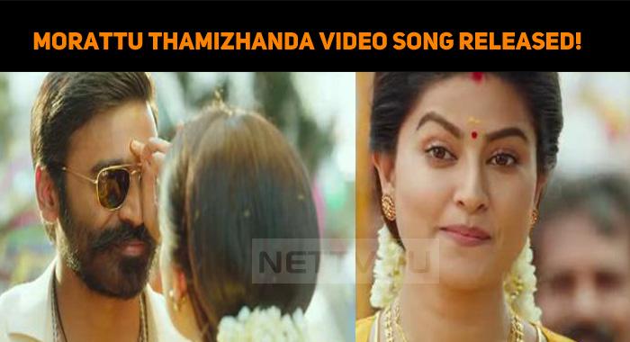 Pattas Morattu Thamizhanda Video Song Released!..
