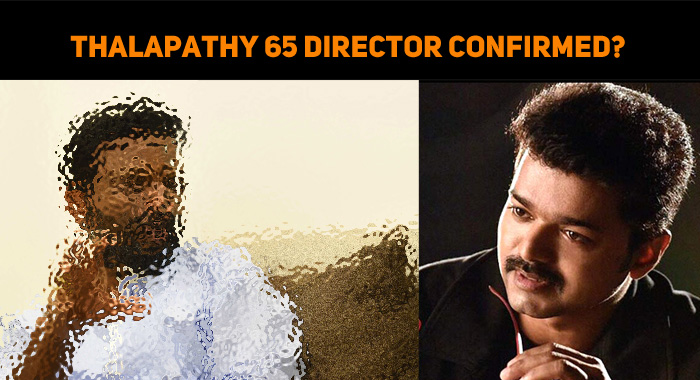 Thalapathy 65 Director Confirmed?