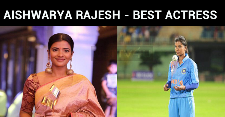 Aishwarya Rajesh Gets The Best Actress Award!