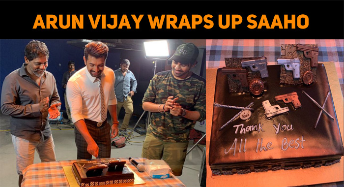 Arun Vijay Wraps Up Saaho! Release Date Out!