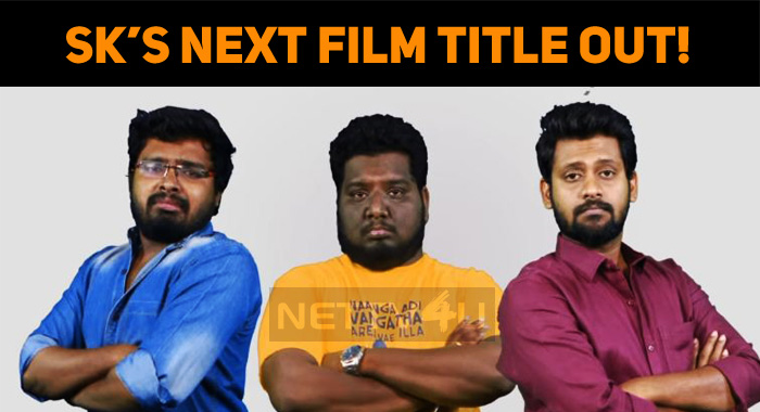 Sivakarthieyan's Next Film Title Out!