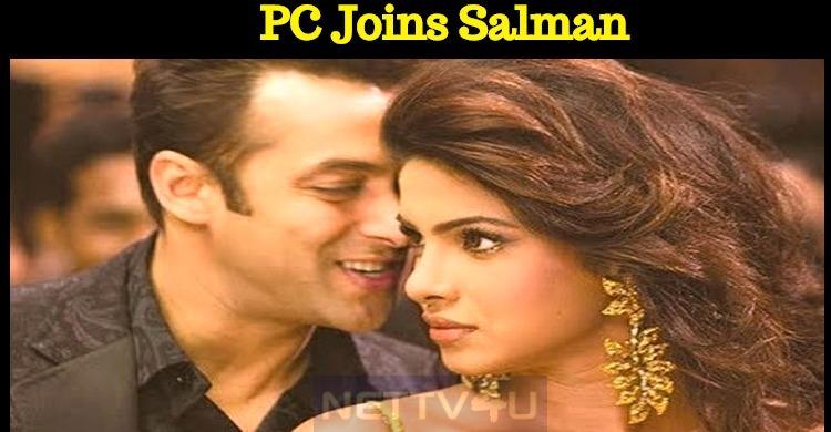Priyanka Chopra Joins Salman Khan Again!