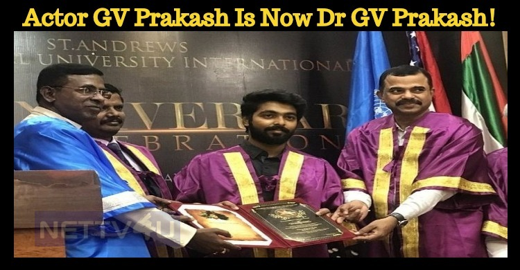 Actor GV Prakash Is Now Dr GV Prakash!