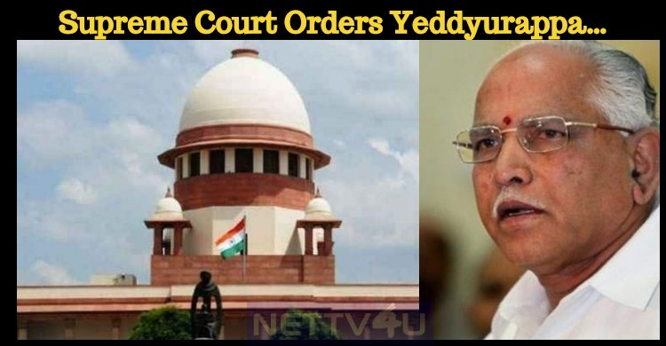 Supreme Court Orders Yeddyurappa…
