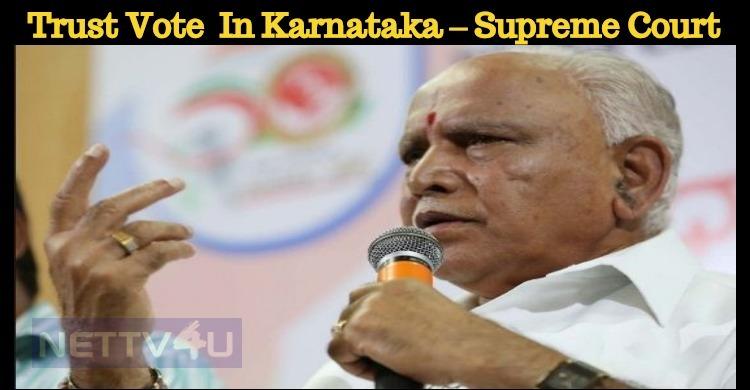 Trust Vote To Be Held Tomorrow In Karnataka – S..