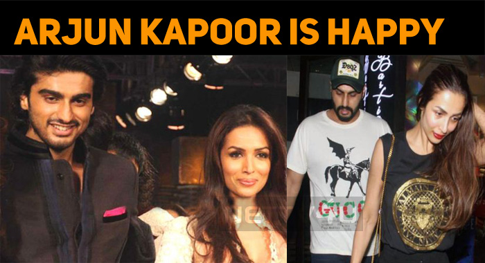 Arjun Kapoor Is Happy In His Personal Life!