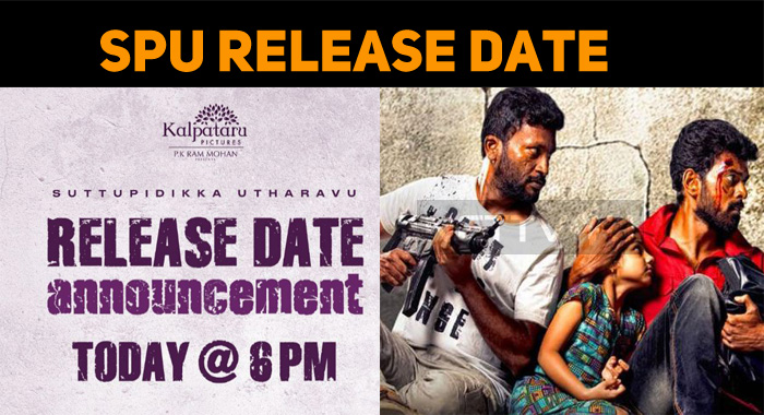 Suttu Pidikka Utharavu Release Date Announcement Today!