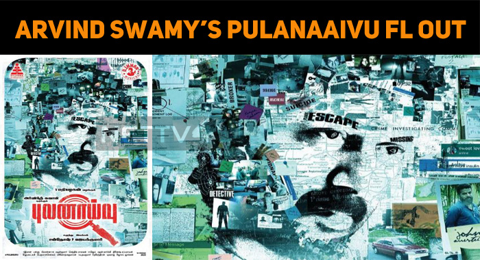 Arvind Swamy's Next Is Pulanaaivu!