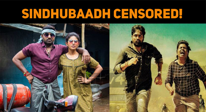 Vijay Sethupathi Gets Ready With Sindhubaadh! Sindhubaadh Censored!