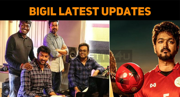 Latest: Bigil Single Track Updates!