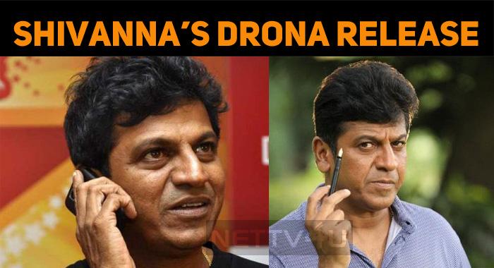 Shiva Rajkumar's Drona Gets A Release Date!