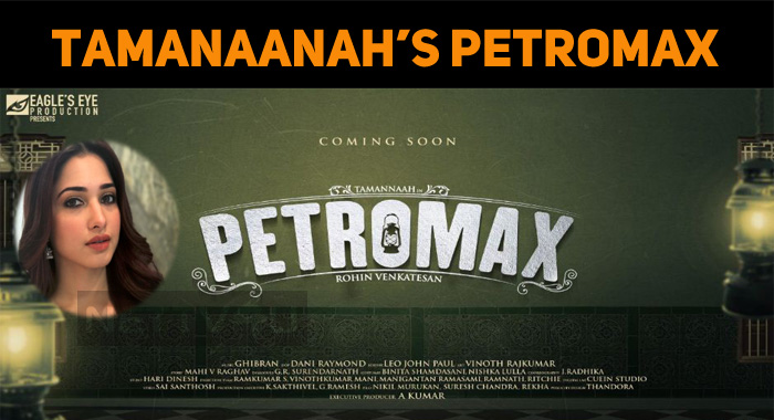 Tamannaah's Petromax Title Poster Out!
