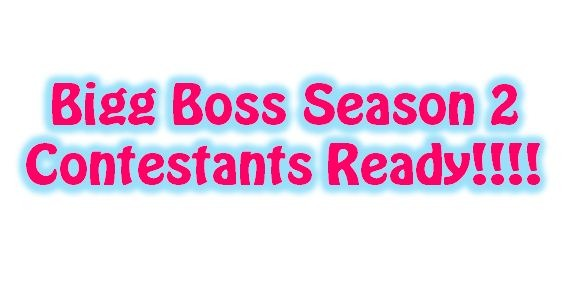 Bigg Boss Season 2 Contestants List Announced!