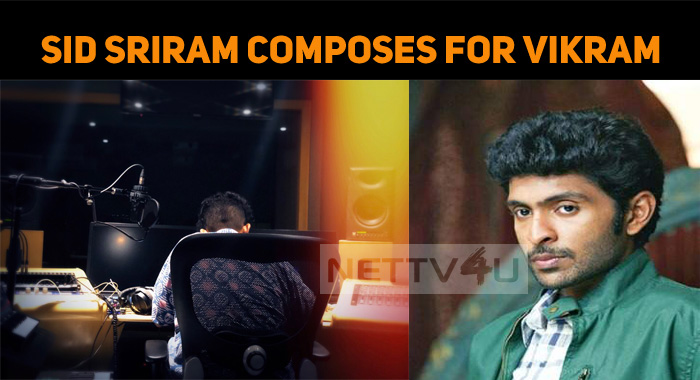 Sid Sriram Is Getting Ready With Vaanam Kottatum Music!