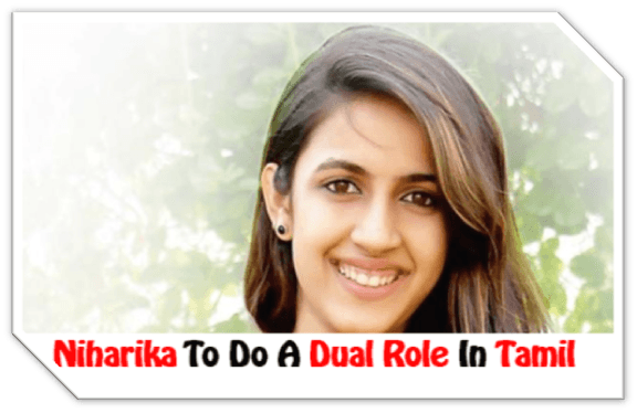 Chiranjeevi's Niece To Do A Dual Role On Her Tamil Debut!