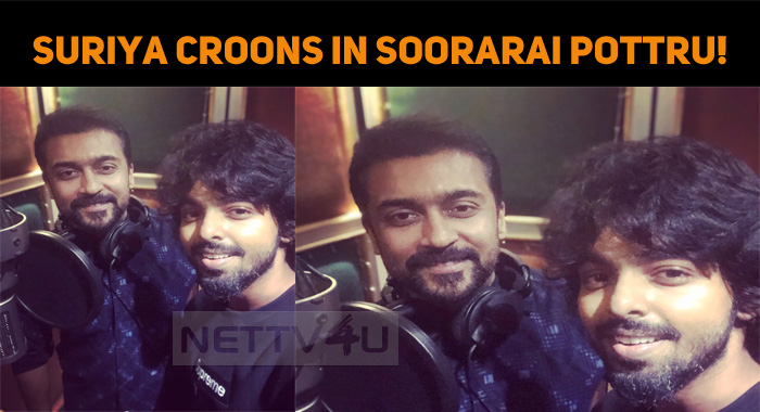 Suriya Croons In Soorarai Pottru!