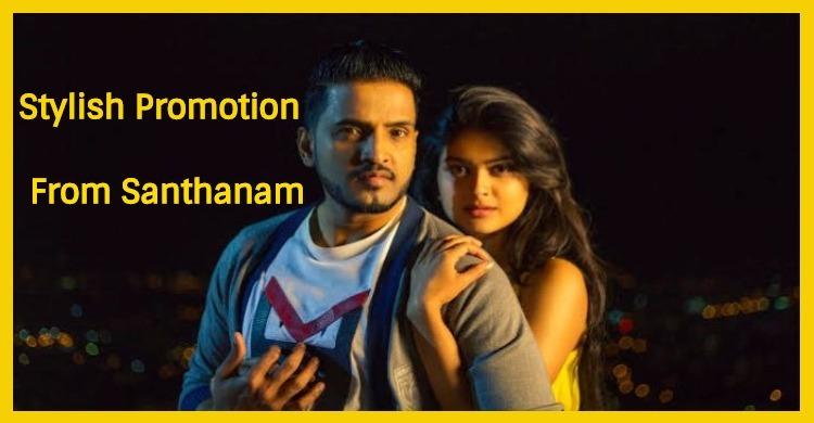 Stylish Promotion From Santhanam Team!