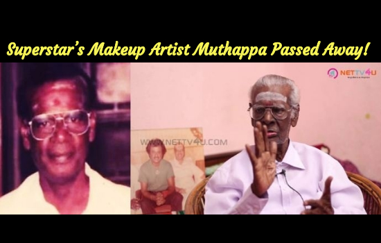 Superstar's Makeup Artist Muthappa Passed Away!