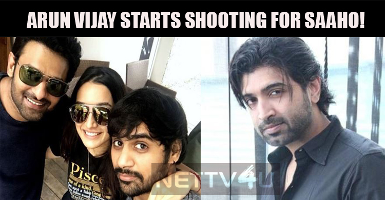 Arun Vijay Starts Shooting For Saaho!