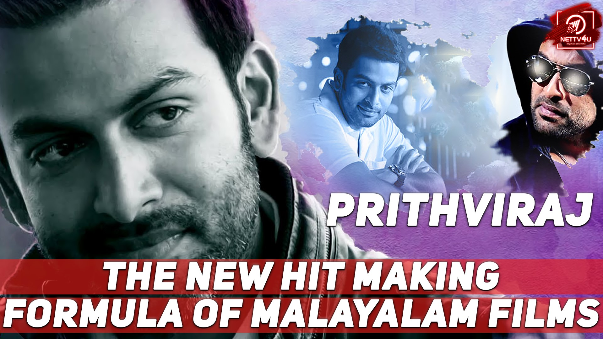 Prithviraj - The New Hit Making Formula Of Malayalam Films