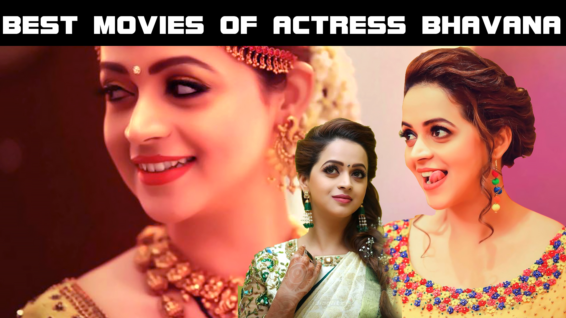 Top 10 Best Movies Of Actress Bhavana In Malayalam Cinema Malayalam Article