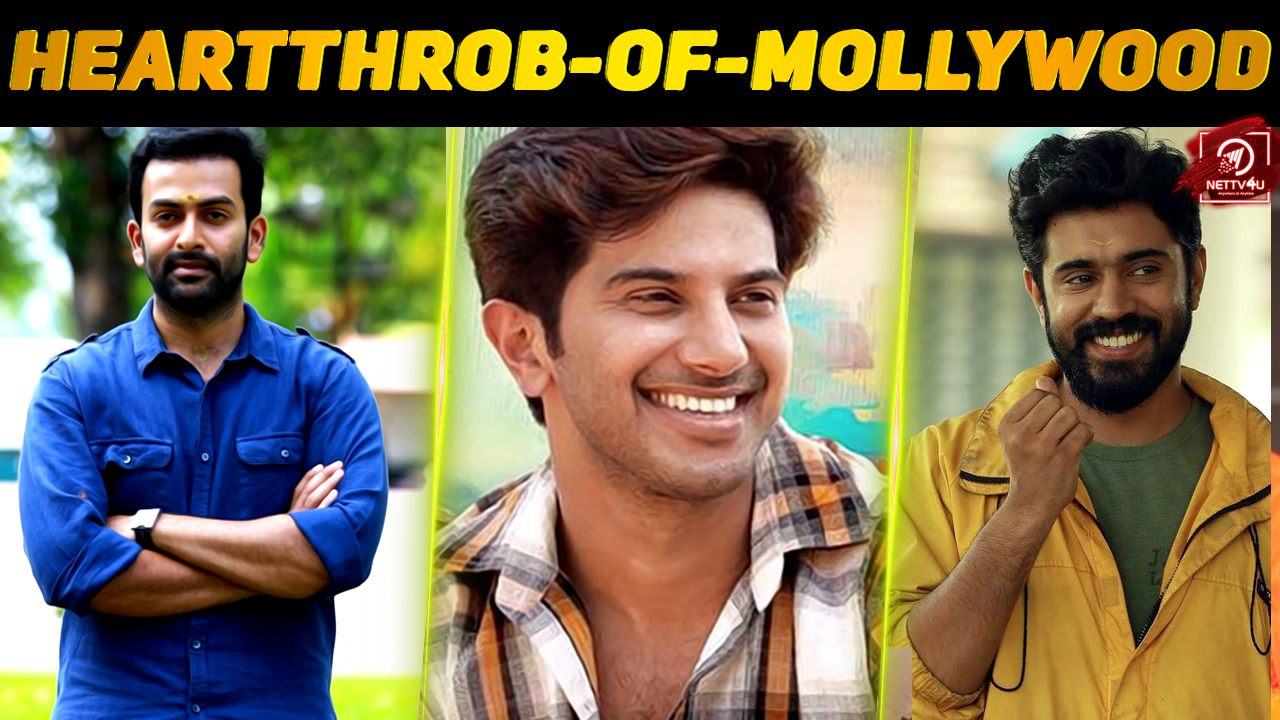 Who Is The Current Heartthrob Of Mollywood?