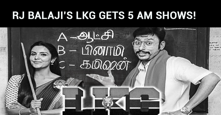 RJ Balaji's LKG Gets 5 Am Shows!