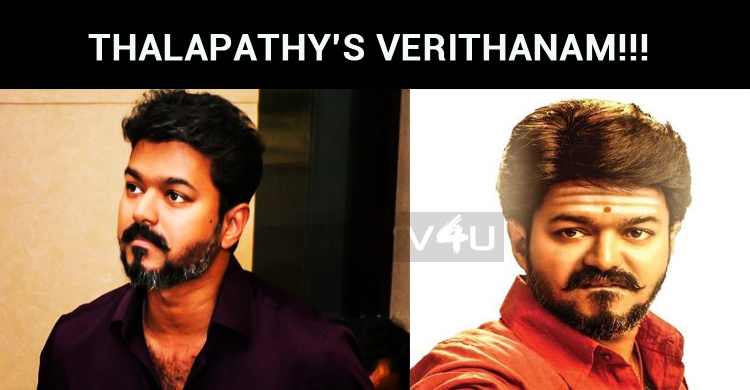 Thalapathy's Verithanam!!! Is Verithanam, The Title For Thalapathy 63?